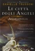 LE CITTA' DEGLI ANGELI