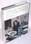 CATALOGO NAZIONALE  BOLAFFI DELLA GRAFICA N. 3 - 1°ed.1972