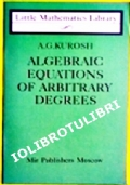 ALGEBRAIC  EQUATIONS OF ARBITRARY  DEGREES