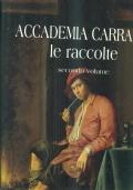 ACCADEMIA CARRARA LE RACCOLTE - VOLUME 2