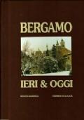 Bergamo ieri & oggi Volume III