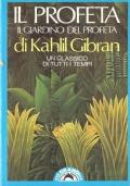 Il profeta (testo in lingua a fronte) LETTERATURA LIBANESE – LETTERATURA AMERICANA – GIBRAN – ITALIANO – INGLESE – ENGLISH