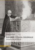 Esporre l'Italia coloniale: interpretazioni dell'alterità