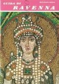 Ravenna: piccola guida (Variante del titolo: guida di Ravenna) GUIDE – VIAGGI