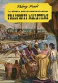 La storia delle comunicazioni. Trasporti marittimi