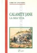 La mia vita (DIARI – CALAMITY JANE – WEST)