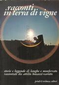 Racconti in terra di vigne: storie e leggende di Langhe e Monferrato, raccontate da Attilio Boccazzi-Varotto (STORIA LOCALE – FOLCLORE – FOLKLORE)