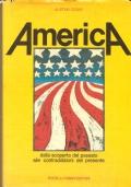 America: dalla scoperta del passato alle contraddizioni del presente (STORIA DEGLI STATI UNITI DI AMERICA – USA – ALISTAIR COOKE)