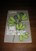 L'ABC DELLA COLTIVAZIONE DELL'ERBA MEDICA - n.21 collana UNIVERSALE EDAGRICOLE / Trentin
