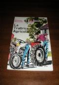 LA TRATTRICE AGRICOLA - n.38 collana UNIVERSALE EDAGRICOLE / Romanello