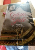 Colette Gale - Dietro la maschera: PARTECIPA ALL'OFFERTA: ACQUISTANDO ALMENO 2 LIBRI SCONTO DEL 20% SUL TOTALE(spedizione esclusa)