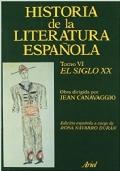 Historia de la literatura española - Tomo VI - El Siglo XX