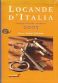 LOCANDE D'ITALIA. Antologia della buona accoglienza 2005