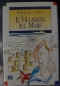Il villaggio sul mare