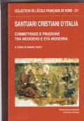 Santuari cristiani d'Italia. Committenza e fruizione tra medioevo e età moderna
