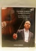 Gaetano Donizetti, Maria Stuarda - Antonino Fogliani Teatro della Scala