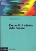 ELEMENTI DI SCIENZA DELLE FINANZE. Quinta edizione [ Bologna, Il Mulino 2007 ].
