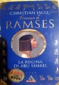 Il romanzo di Ramses - La regina di Abu Simbel
