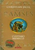Il romanzo di Ramses - L'ultimo nemico