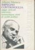 IMPEGNO CONTROVOGLIA saggi articoli interviste trentacinque anni di scritti politici