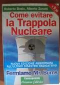 Come evitare la trappola nucleare. Fermiamo Mr. Burns. Nuova Edizione
