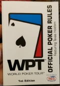 WPT WORLD POKER TOUR OFFICIAL POKER RULES FEATURING TEXAS HOLD'EM 1ST EDITION