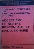 ACCETTIAMO LE NOSTRE RESPONSABILITA' RIVOLUZIONARIE