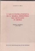 L'arciconfraternita di S. Maria Odigitria dei siciliani in Roma. Profilo storico (1593-1970)