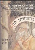 Une Mémoire pour l'avenir / Una memoria per l'avvenire. Pitture murali delle regioni alpine