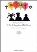 Il Re, Il Saggio e il Buffone - Il Gran Torneo Delle Religioni