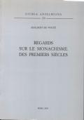 Regards sur le monachisme des premiers siècles recueil d'articles