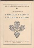 I Margani, i Capocci, i Sanguigni i Mellini