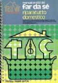 Manuali pratici del far da sè :riparatutto domestico
