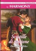 Scintille di passione (I Grandi Romanzi di Intimità - Harmony) ROMANZI ROSA STORICI – DEBORAH MILES