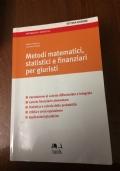 METODI MATEMATICI STATISTICI E FINANZIARI PER GIURISTI