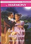 La casa delle rose (I Grandi Romanzi di Intimità - Harmony) ROMANZI ROSA STORICI – PAULA MARSHALL