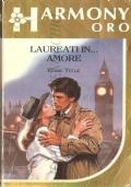 Laureati in ... amore (Harmony Oro n. 270) ROMANZI ROSA – ELISE TITLE (OMAGGIO)