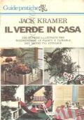 Il verde in casa (GUIDE – PIANTE D'APPARTAMENTO – JACK KRAMER)