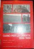 Ciano per la libertà 1859 - 1945