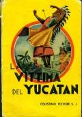 La Vittima dello Yucatan