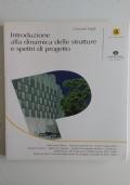 Introduzione alla dinamica delle strutture e spettri di progetto