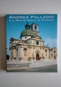 Andrea Palladio e il Monte Santo di Vicenza