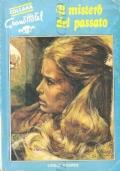 Il mistero del passato (Grand Hotel n. 27) ROMANZI ROSA – LYNNA COOPER