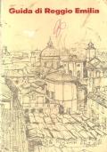 Guida di Reggio Emilia storico-turistica: con indicatore generale – stradale e carte topografiche (GUIDE)