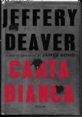 CARTA BIANCA -NUOVO ROMANZO DI JAMES BOND AGENTE SEGRETO 007