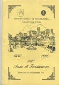 CONFRATERNITA DI MISERICORDIA COLLE VAL D'ELSA. 1650-1990, 340° ANNO DI FONDAZIONE