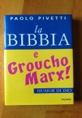 LA BIBBIA E GROUCHO MARX! - HUMOR DI DIO