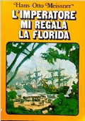 L'imperatore mi regala la Florida