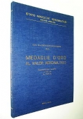 LE MEDAGLIE D'ORO AL VALORE AERONAUTICO - TESTO DELLE MOTIVAZIONI DI CONCESSIONE (AERONAUTICA MILITARE)
