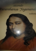 Il Vangelo di Gesù secondo paramhansa Yogananda volume terzo